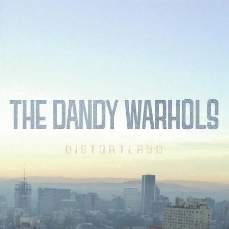 The Dandy Warhols: Distortland