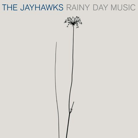 The Jayhawks: Rainy Day Music: Expanded Edition