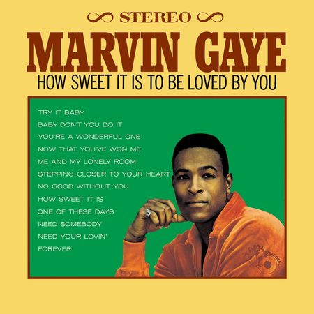 Marvin Gaye: How Sweet It Is To Be Loved By You