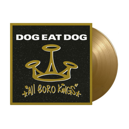 Dog Eat Dog: All Boro Kings: Limited Edition Gold Vinyl [Numbered /2000]