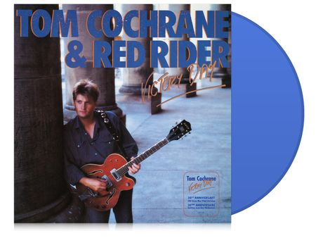 Tom Cochrane: Victory Day 30th Anniversary (Blue LP)