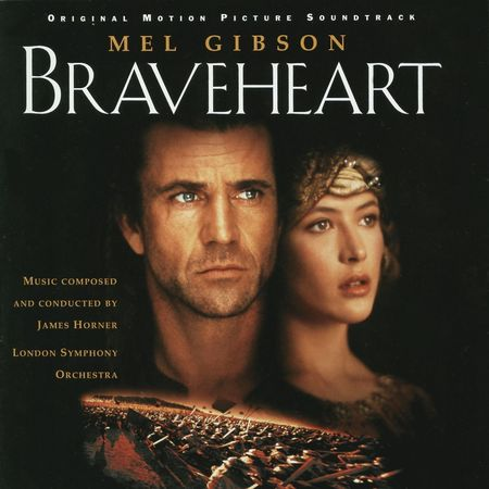 James Horner: Braveheart: Original Motion Picture Soundtrack