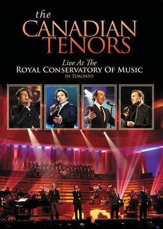 The Tenors: Live at the Royal Conservatory