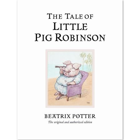 Other Characters: The Tale of Little Pig Robinson (Hardback)