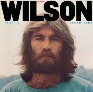 Dennis Wilson: Pacific Ocean Blue