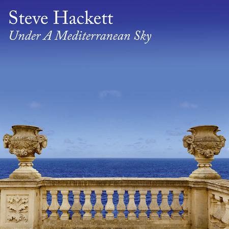 Steve Hackett: Under A Mediterranean Sky: Limited Edition CD