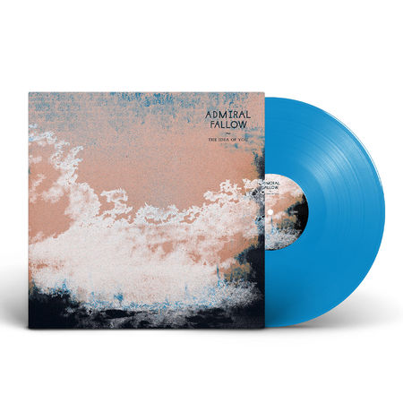 Admiral Fallow: The Idea Of You: Limited Edition Limited Blue Vinyl