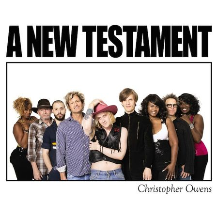 Christopher Owens: A New Testament
