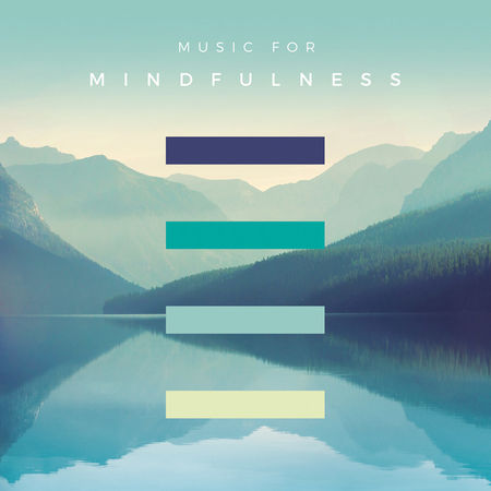 Various Artists: Music For Mindfulness
