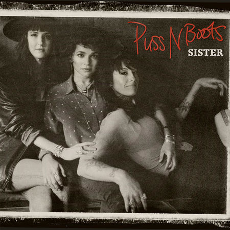 Puss N Boots: Sister (LP)