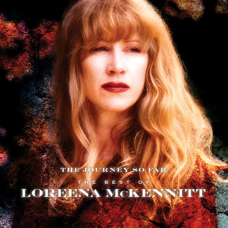Loreena McKennitt: The Journey So Far: The Best Of