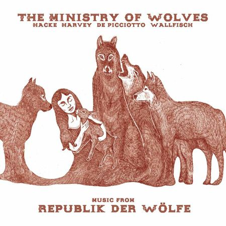 The Ministry Of Wolves: Music From Republik Der Wölfe