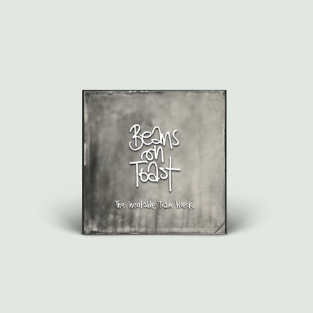 Beans On Toast: The Inevitable Train Wreck: Signed CD