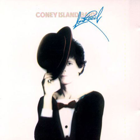 Lou Reed: Coney Island Baby