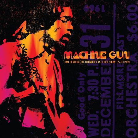 Jimi Hendrix: Machine Gun: The Fillmore East First Show 12/31/69