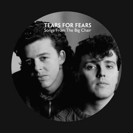 Tears For Fears: Songs From The Big Chair (Pic Disc)
