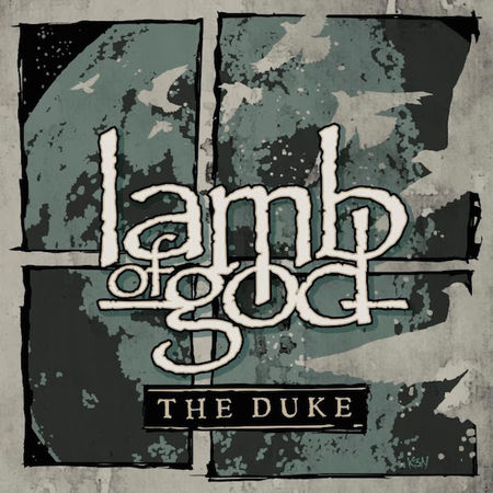 Lamb of God: The Duke