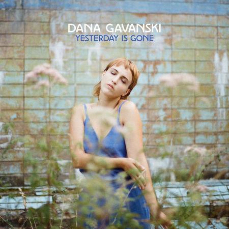 Dana Gavanski: Yesterday Is Gone: Signed CD