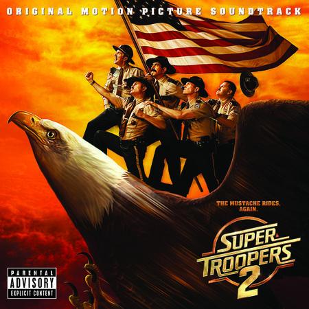 Soundtrack: Super Troopers 2
