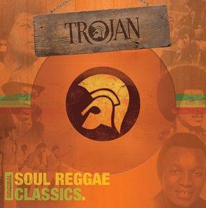 Various Artists: Trojan: Original Soul Reggae Classics