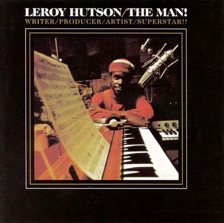 Leroy Hutson : The Man