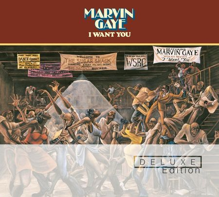 Marvin Gaye: I Want You (Deluxe Edition)