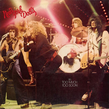 New York Dolls: Too Much Too Soon