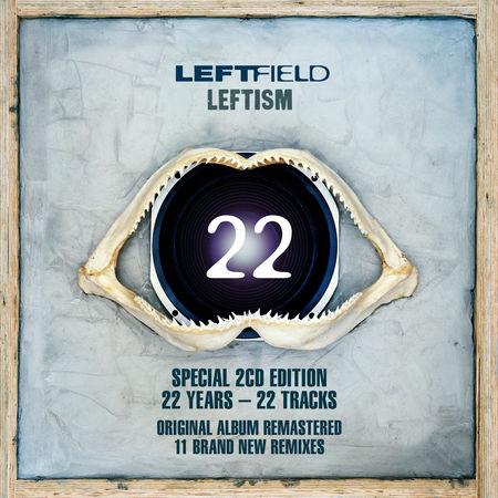 Leftfield: Leftism 22