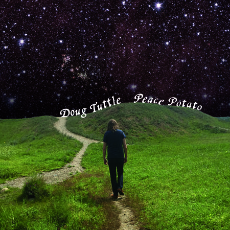 Doug Tuttle: Peace Potato