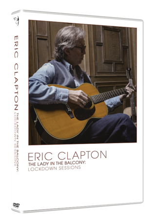 Eric Clapton: Lady In The Balcony: Lockdown Sessions: DVD
