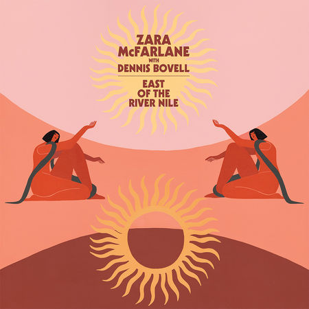 Zara Mcfarlane With Dennis Bovell: East of the River Nile