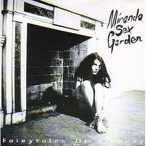 Miranda Sex Garden: Fairytales Of Slavery