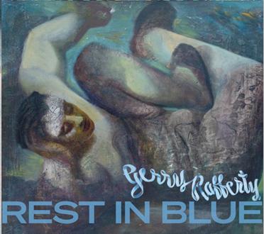 Gerry Rafferty : Rest In Blue: CD