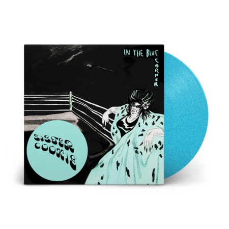 Sister Cookie : In The Blue Corner: Limited Edition Turquoise Sparkle Vinyl LP