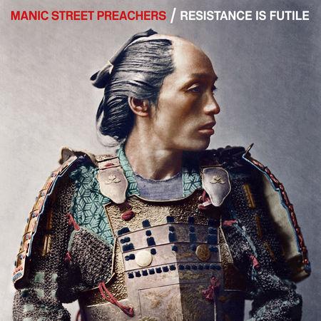 Manic Street Preachers: Resistance Is Futile