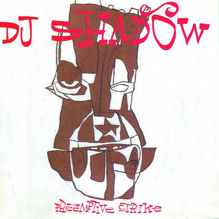 DJ Shadow: Preemptive Strike 2LP