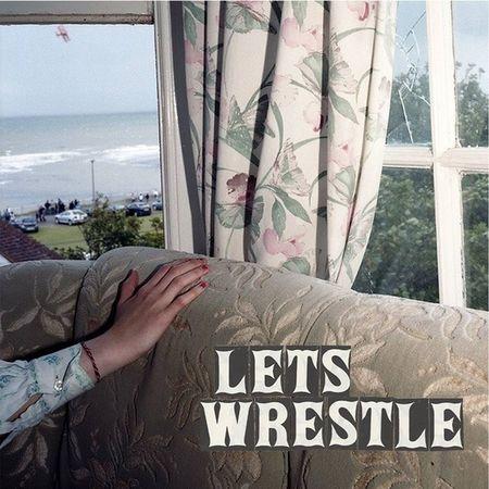 Let's Wrestle: Let's Wrestle