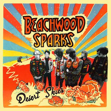Beachwood Sparks: Desert Skies
