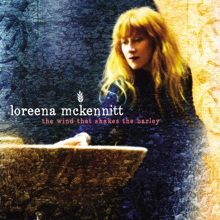 Loreena McKennitt: The Wind That Shakes The Barley