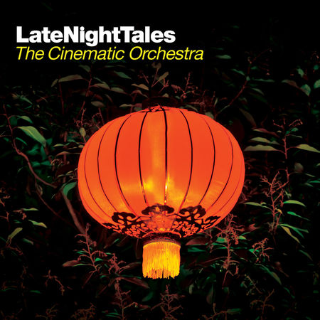 Various Artists: Late Night Tales: The Cinematic Orchestra