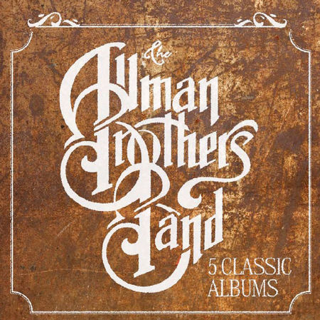 The Allman Brothers Band: 5 Classic Albums