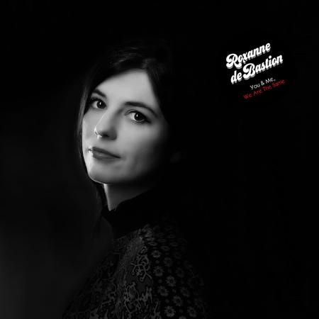 Roxanne De Bastion : You & Me, We Are The Same: CD