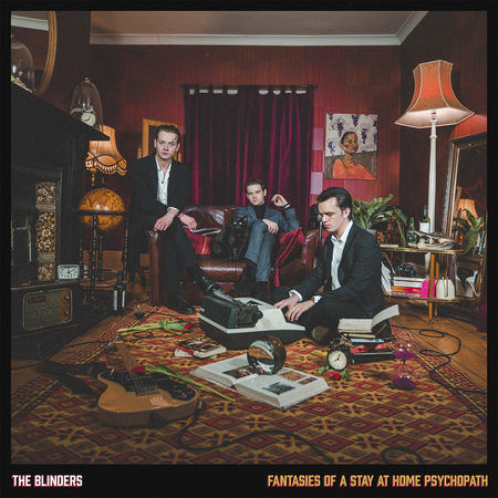 The Blinders: Fantasies of a Stay At Home Psychopath: Signed CD
