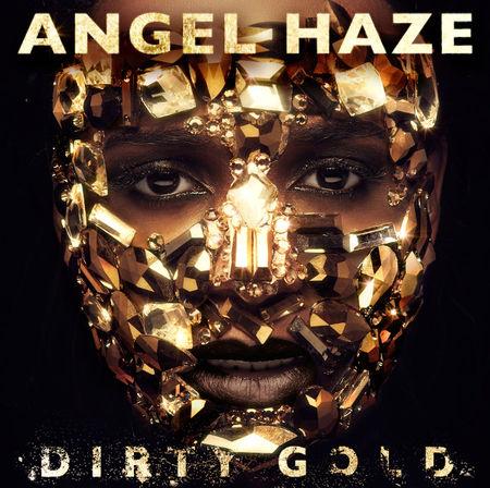 Angel Haze: Dirty Gold