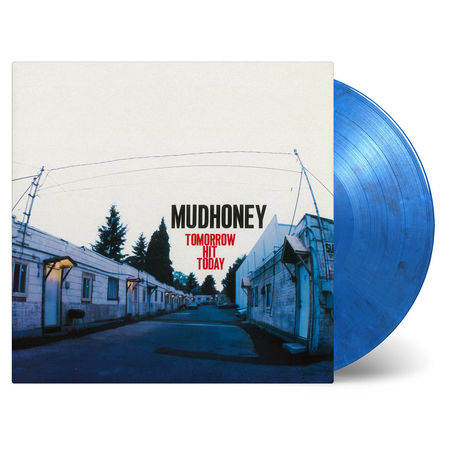 Mudhoney: Tomorrow Hit Today: Solid Blue, Back + White Numbered Vinyl