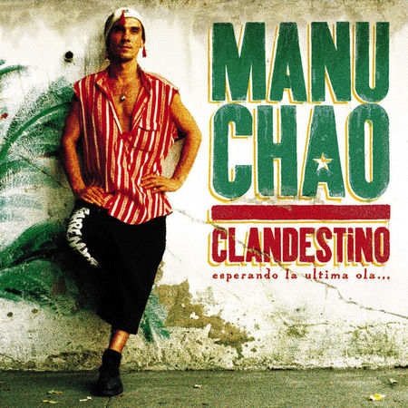 Manu Chao: Clandestino / Bloody Border: Limited 2019 Edition Vinyl