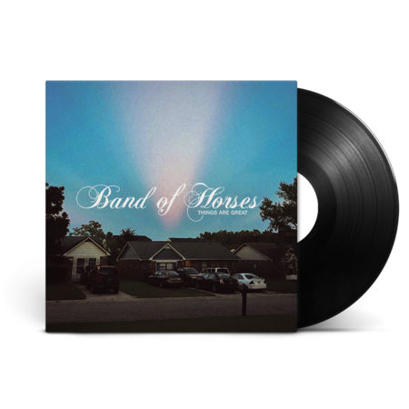 Band Of Horses: Things Are Great: Black Vinyl LP