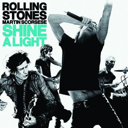 The Rolling Stones: Shine A Light (Standard Version)