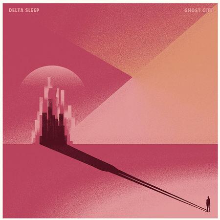 Delta Sleep: Ghost City