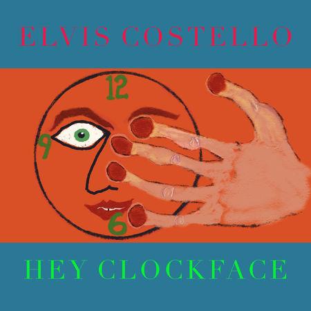Elvis Costello: Hey Clockface LP